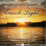 Cd / Enoch Light = The Most Beautiful Music In The World