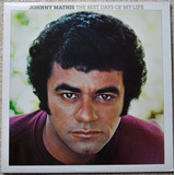 Cd - Johnny Mathis - The Best Days Of My Life