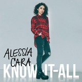 Cd Alessia Cara - Know It All