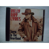 Cd Billy Ray Cyrus - Storm In The Heartkeand - Original