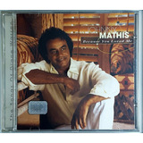 Cd Johnny Mathis - Because You Loved Me - Ha