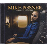 Cd Mike Posner - 31 Minutes To Takeoff - B282