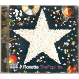 Cd Roxette - The Pop Hits (original Lacrado) 15 Músicas !!