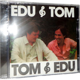 Cd Tom Jobim & Edu Lobo - Tom & Edu Edu & Tom