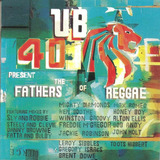 Cd Ub40 - Present The Fathers Of Reggae -c/ Gregory Isaacs